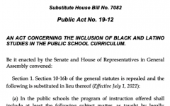 Despite its advances in diversity and representation, Public Act No, 19-12, or An Act Concerning The Inclusion Of Black And Latino Studies In The Public School Curriculum, does not provide proper treatment to Connecticut's Native American community.