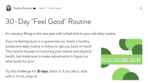"Sophie Rossman '21 released her 30-Day ""Feel Good"" Routine on Jan. 1 in an effort to promote wellness and self-care in the new year and aid individuals who yearn for structure and motivation in a time of uncertainty."