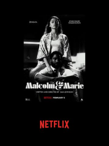 "New Netflix movie ""Malcolm and Marie"" stunned their audience with phenomenal acting, despite a repetitive plot."