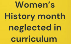 In the Staples community, many students have seen a lack in information and learning regarding Women's History month and are hoping to see more as the month continues.